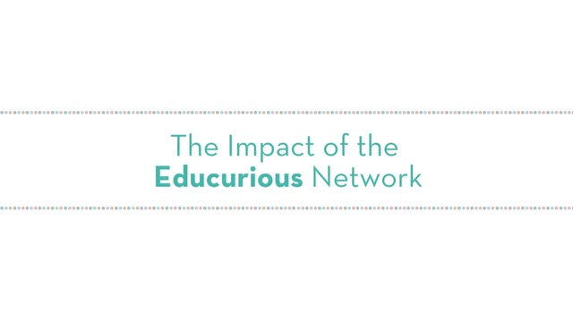 The Impact of the Educurious Expert Network